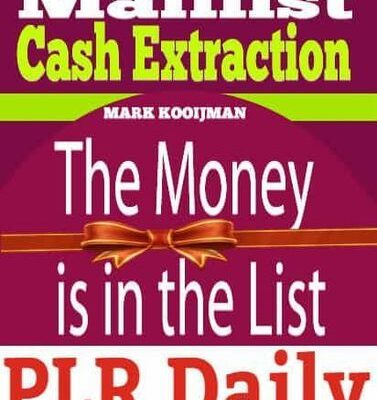 MAILLIST CASH EXTRACTION THE MONEY IS IN THE LIST