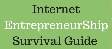 Internet-Entrepreneurship-Survival-Guide-Master-The-Backwoods-of-Internet-Entrepreneurship