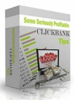 Some-Seriously-Profitable-Clickbank-Tips