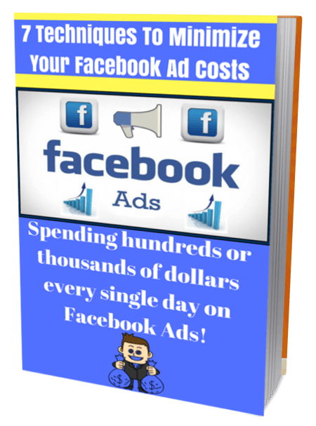 Techniques To Minimize Your Facebook Ad Costs Instantly