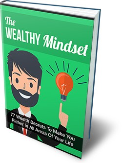 77 Wealth Secrets To Make Your Richer In All Areas of Your Life