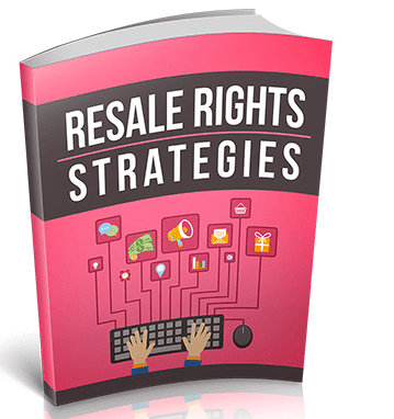 Resale Rights Strategies get Started Making Money