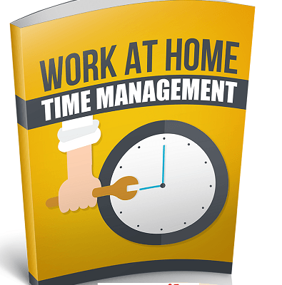 Work At Home Time Management Time Saving and Moneymaking Tool