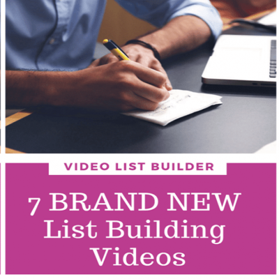 7 BRAND NEW List Building Videos