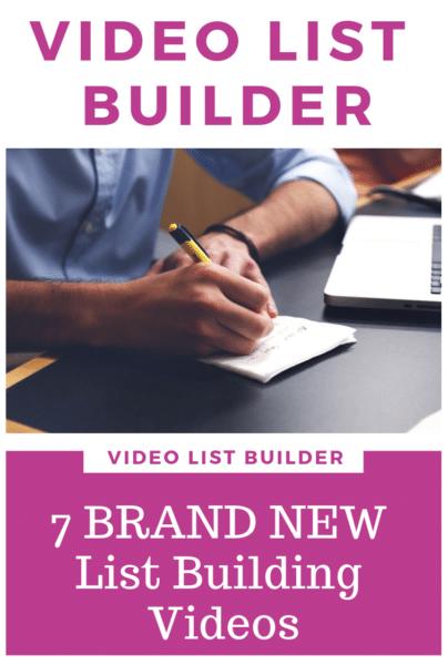Video List Builder 7 BRAND NEW List Building Videos