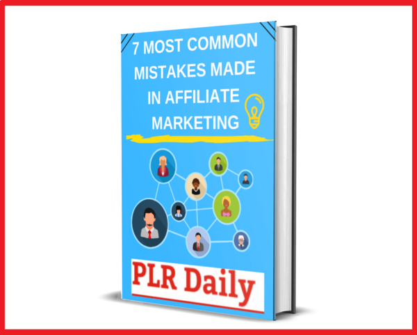 7-Most Common- Mistakes- Made-In- Affiliate- Marketing PLR