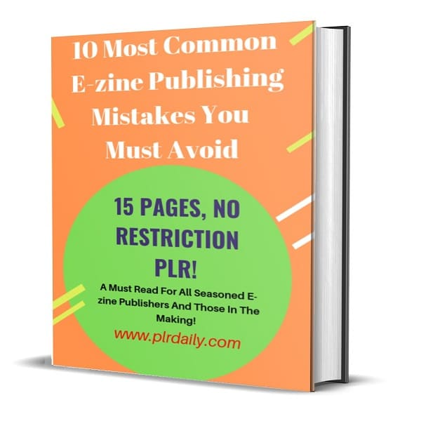 10 Most common E zine Publishing Mistakes You Must Avoid 15 Pages eBook No Restriction PLR