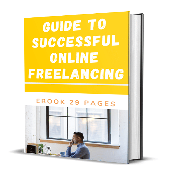 Guide To Successful Online Freelancing 29 Pages No Restriction PLR
