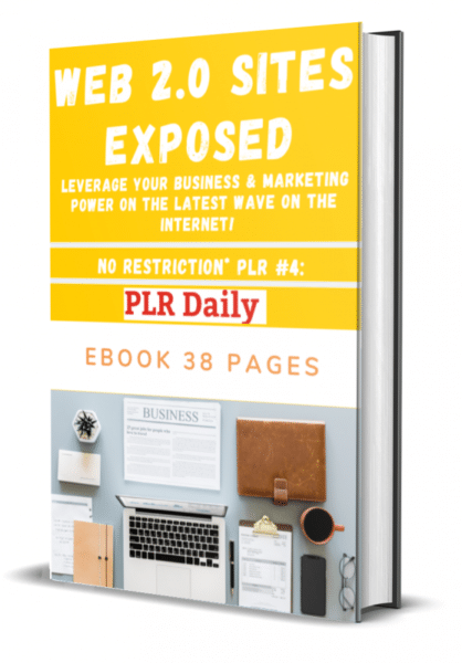 Web 2-0 Sites EXPOSED 38 Pages Ebook No Restriction PLR