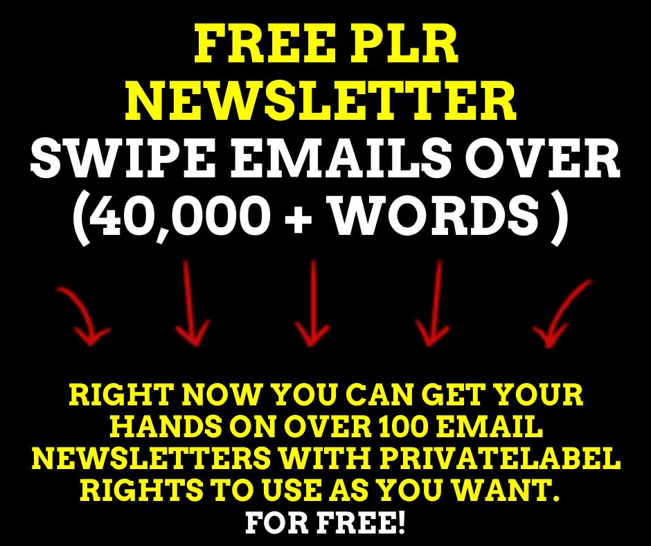 FREE PLR Newsletter Swipe Emails over 40000 Words