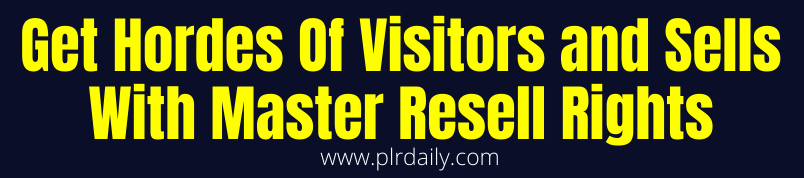 Get Hordes Of Visitors and Sells With Master Resell