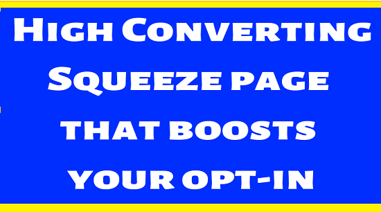 Free Squeeze-Pages High Converting Squeeze page that boosts your opt-in