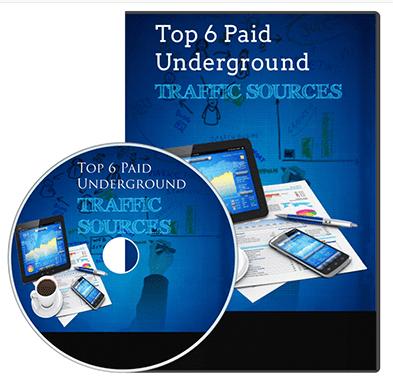 6 Paid Underground Traffic Sources