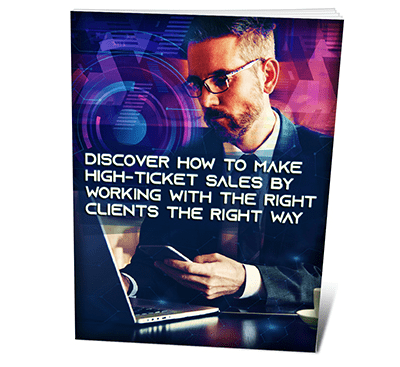 Discover How To Make High-Ticket Sales