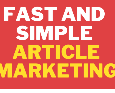 Fast And Simple Article Marketing A way to promote your website and products