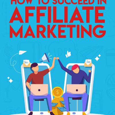 Succeed In Affiliate Marketing
